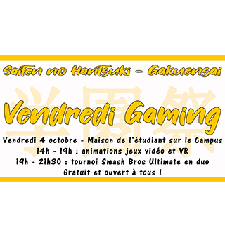 Vendredi 4 octobre – Vendredi Gaming