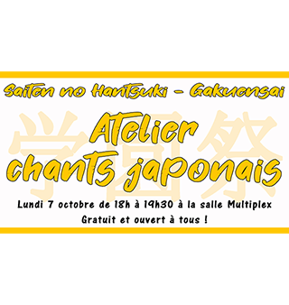 Lundi 7 octobre – Atelier chants japonais